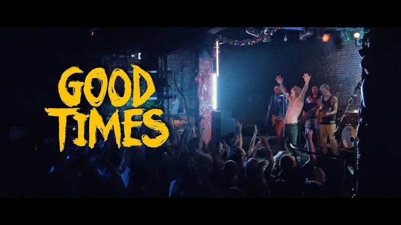 Good Times   Kirov   13/04/2018