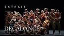 Decadance by Ohad Naharin
