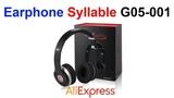 Earphone Syllable G05-001 Наушники AliExpress !!!