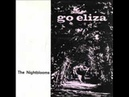 The Nightblooms - Go Eliza (1988)