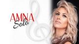 AMNA - Solo ( Clean Bandit X Demi Lovato - Lyrics Cover)