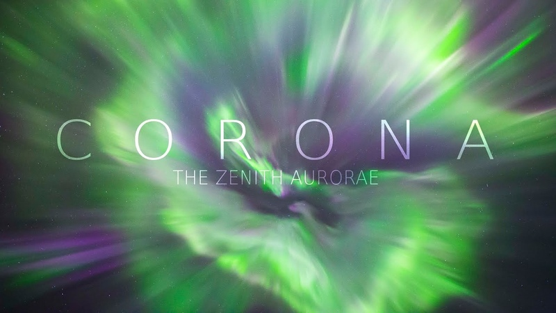 CORONA - The Zenith Aurorae (4K)
