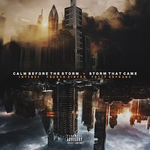 Intense альбом Calm Before the Storm / Storm That Came (feat. Franco Dinero & Fatty Soprano)