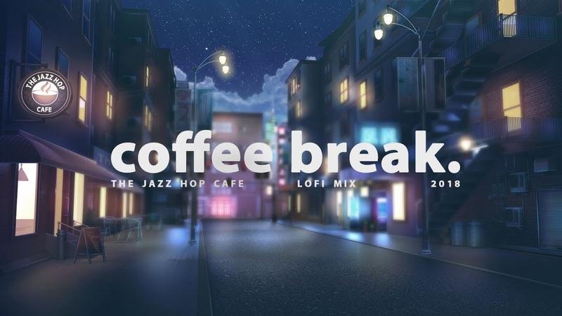 ☕ coffee break. [lofi / jazzhop / chill mix]