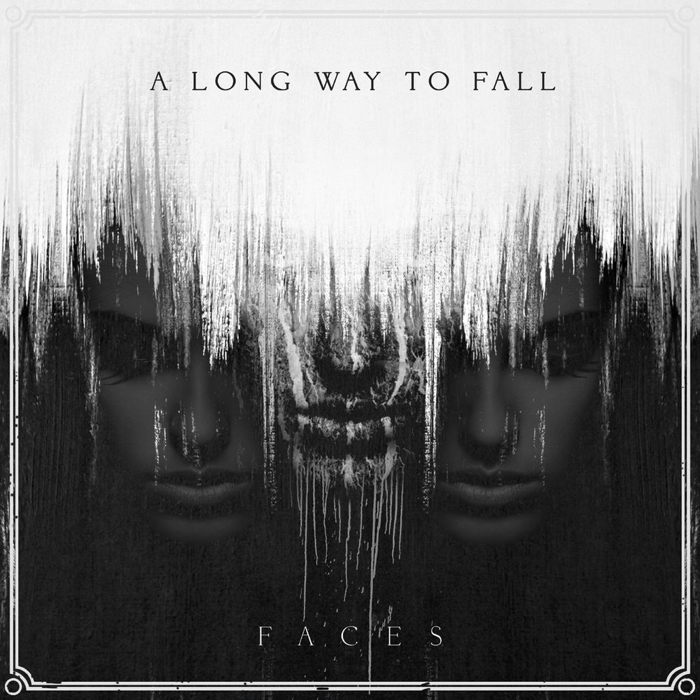 A Long Way To Fall - Faces (2019)