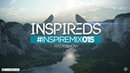 Inspireds - InspireMix 015 Radioshow 8-8-18