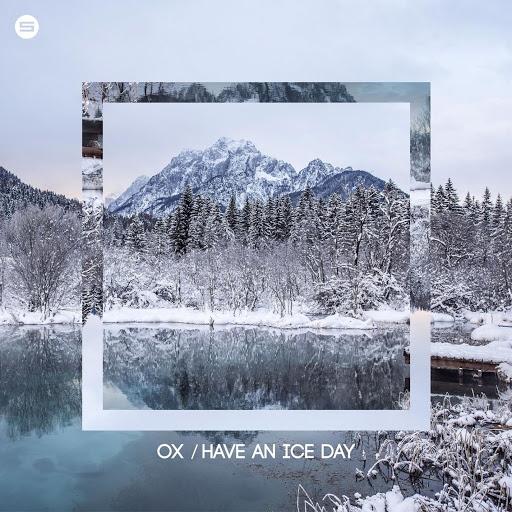 Ox альбом Have An Ice Day