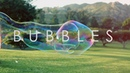 Bubbles by Baris and Aybuke