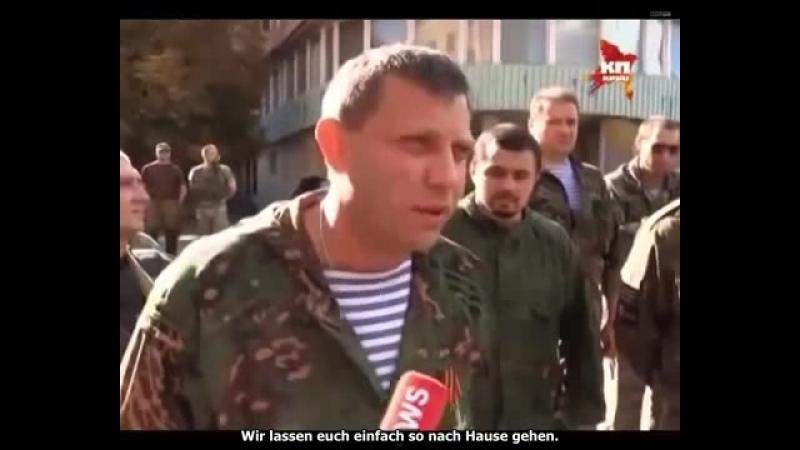 2014.08.29_donjezk_sachartschenko_ansprache-an-kriegsgefangene-juntatruppen