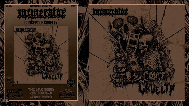 Incinerator (Netherlands) - Concept Of Cruelty 2018 Full Album