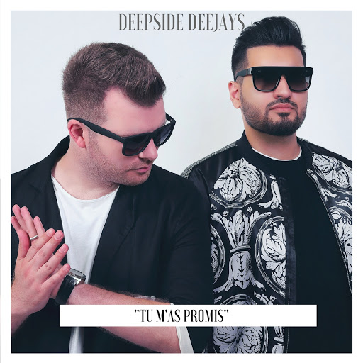 Deepside Deejays альбом Tu m'as promis