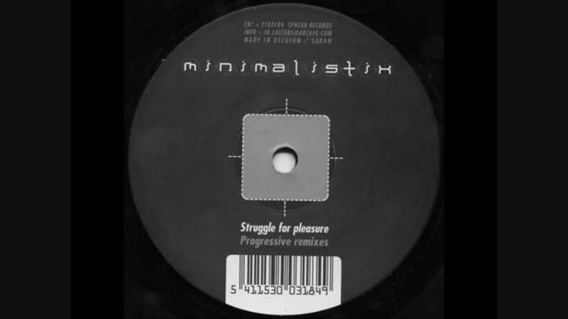 [1][132.00 F] minimalistix ★ struggle for pleasure ★ filterheadz remix