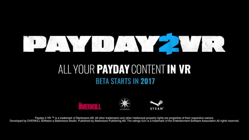 PAYDAY VR - Official Gameplay Trailer (2018)