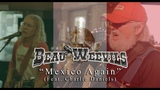 Beau Weevils Feat. Charlie Daniels - Mexico Again (Official Video)