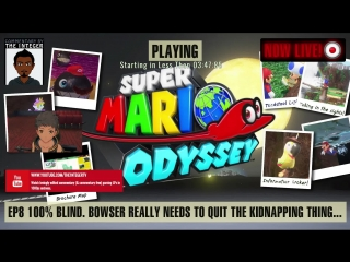 Super Mario Odyssey 100% Blind EP 8 - We have a wedding to crash! (Bowser really needs a new hobby) [Tips on request only, thank