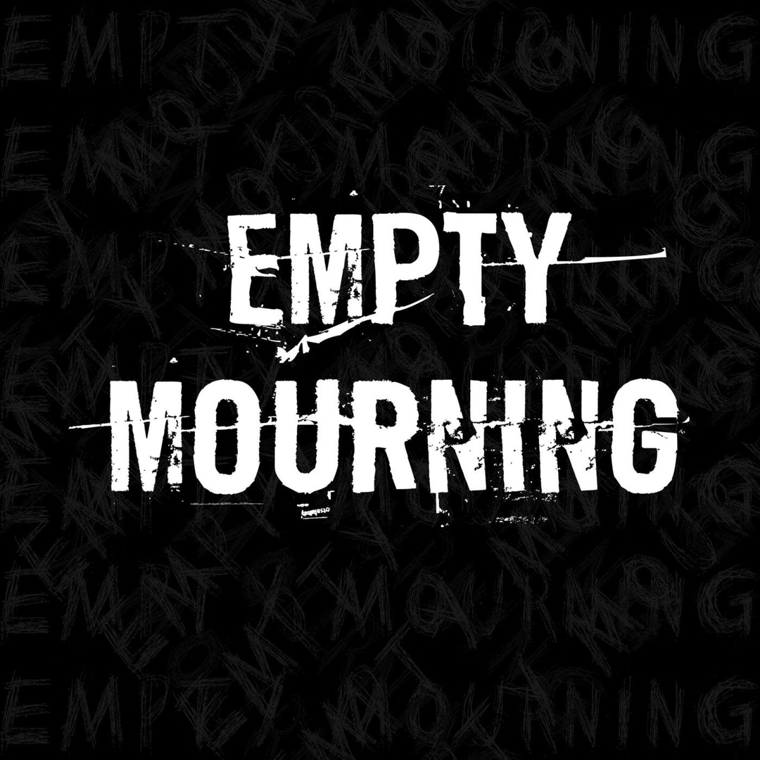 Empty Mourning - No Last Words [EP] (2018)