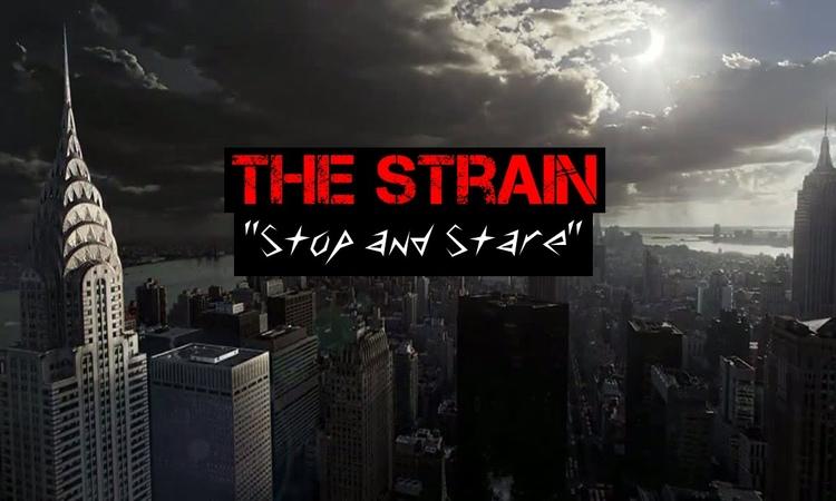The Strain (FX) Stop and Stare Tribute