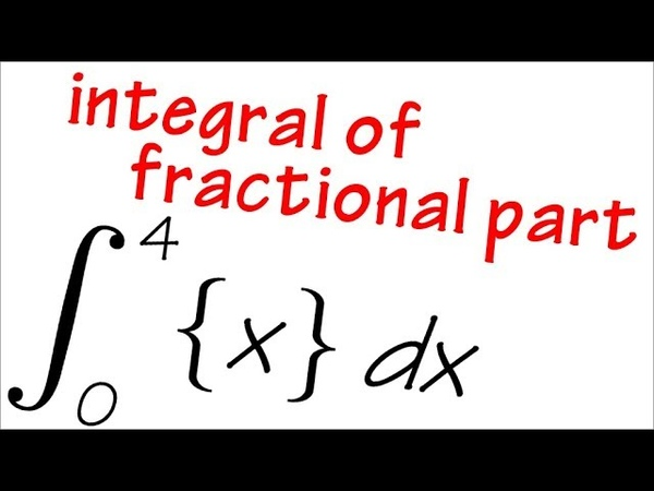 Integral of fractional part of x from 0 to 4