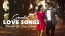 Greatest Love Songs 70's 80's 90's Collection - Most Romantic Love Songs Of All Time