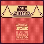 Andy Williams альбом Wishing You A Wonderful Holiday Season