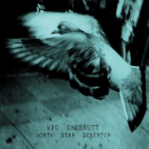 Vic Chesnutt альбом North Star Deserter