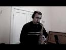 Сектор Газа Лирика Кавер на Саксофоне и Фортепиано