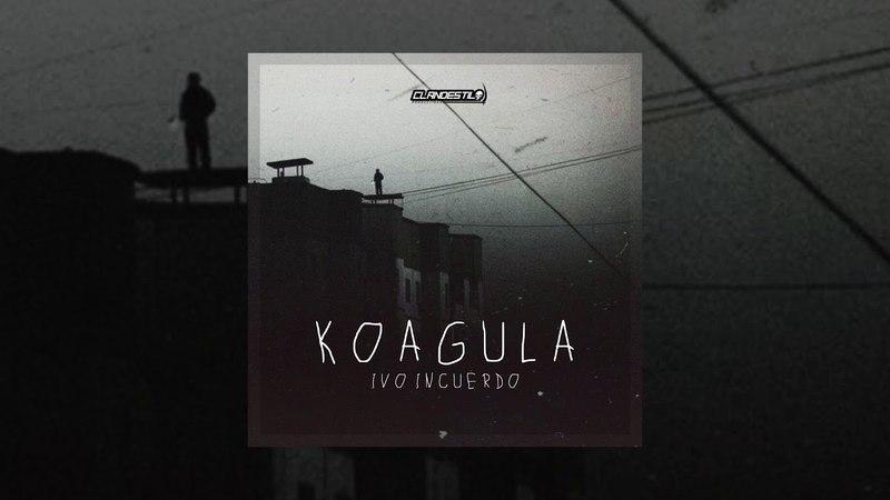IVO INCUERDO - A FLOR DE PIEL [KOAGULA]