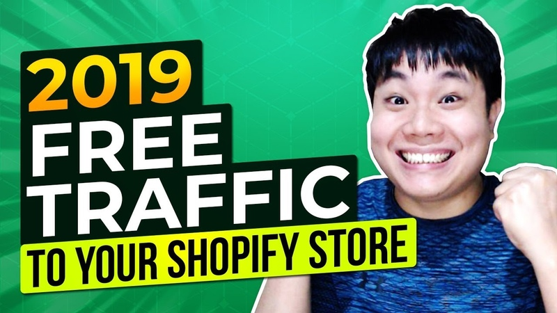 How to Get Free Traffic to Your Shopify Store 3 Ways to Drive Traffic in 2019