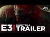 ENG | Трейлер: «Resident Evil 2» | E3 2018