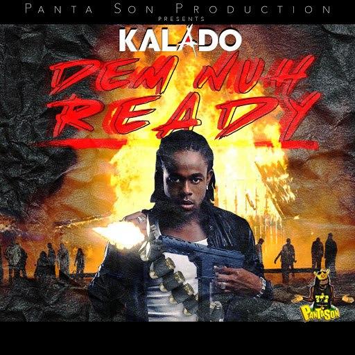 Kalado альбом Dem Nuh Ready