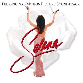 selena альбом Selena The Original Motion Picture Soundtrack