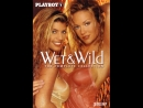 Playboy - Wet And Wild - The Complete Collection 2002
