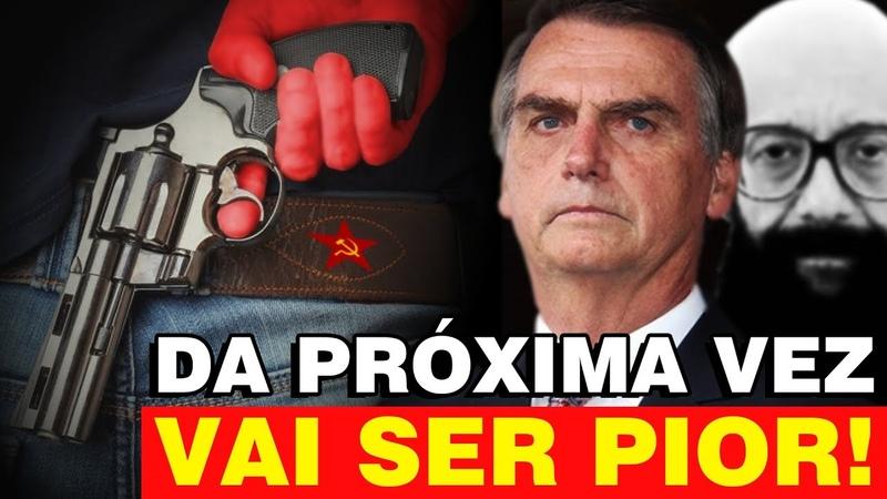 ALERTA: TERRORISMO CONTRA BOLSONARO NÃO VAI PARAR!!