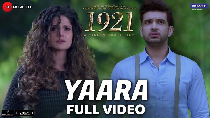 Yaara - Full Video   1921   Zareen Khan Karan Kundrra   Arnab Dutta   Harish Sagane   Vikram Bhatt