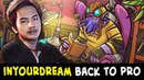InYourDream back to PRO — insane Tinker in SEA league