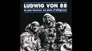 Ludwig von 88 ce jour heureux est plein d'allégresse full
