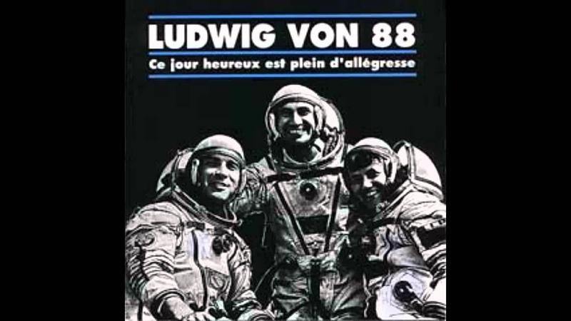 Ludwig von 88 - ce jour heureux est plein d'allégresse ( full )