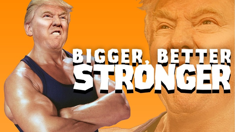 Bigger Better Stronger - Donald Trump Remix (Full Version)
