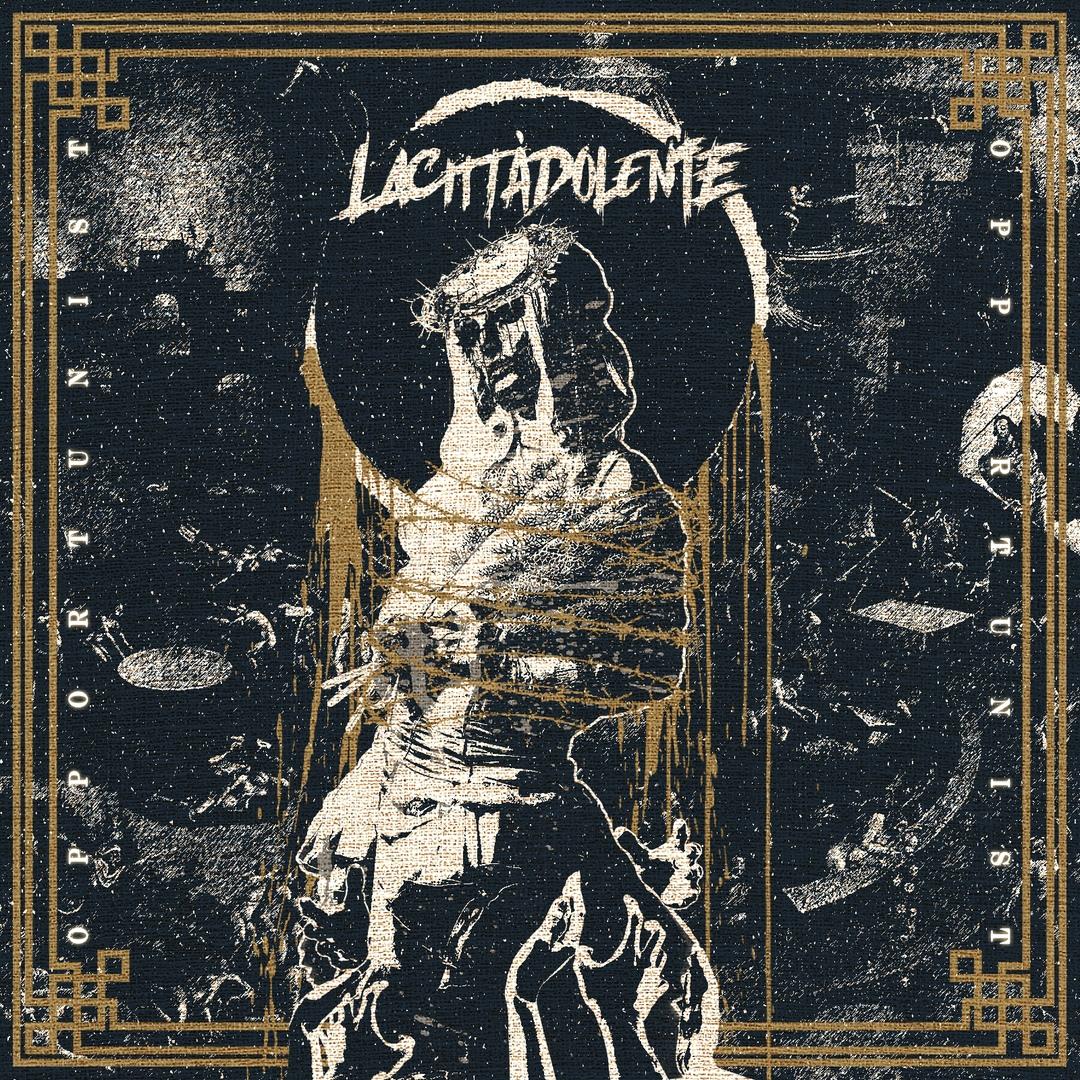 LACITTÀDOLENTE - Opportunist [EP] (2018)