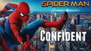 Spider Man Homecoming Confident Music Video