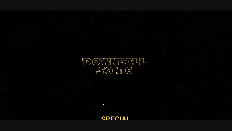 Downfall Sonic Special Intro (Star Wars) (ENGLISH)