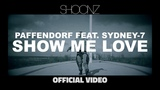 Paffendorf feat. Sydney-7 - Show Me Love