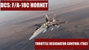 DCS: F/A-18C Hornet - Throttle Designator Controller (TDC)