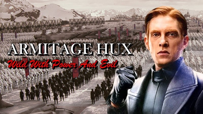 ARMITAGE HUX - Wild With Power And Evil