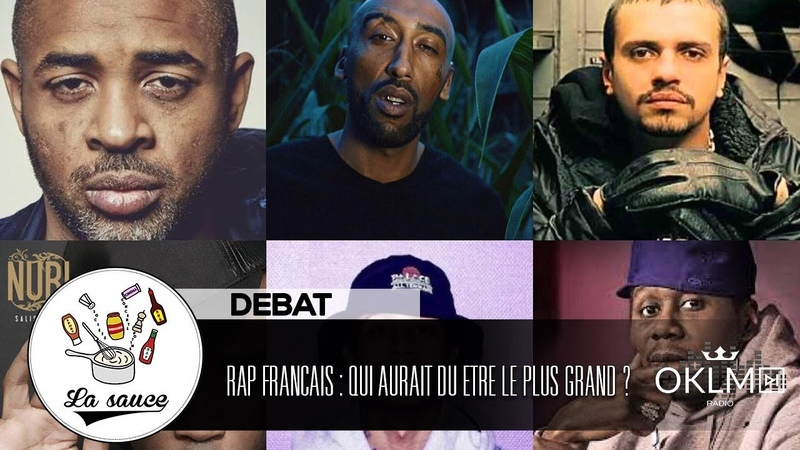 RAP FRANCAIS : Qui aurait du être être le plus grand ? - LaSauce sur OKLM Radio 05/11/18 {OKLM TV}