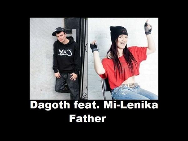 Dagoth feat. Mi-Lenika - Father