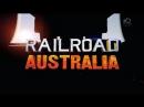 Железная дорога Австралии 2 сезон 4 серия / Railroad Australia (2018)