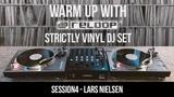 Strictly Vinyl DJ Set - Dub TechnoMinimal Live Session w Lars Nielsen (Warm Up With Reloop 04)