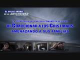 (I) - La estrategia del PCCh de coaccionar a los cristianos amenazando a sus familias