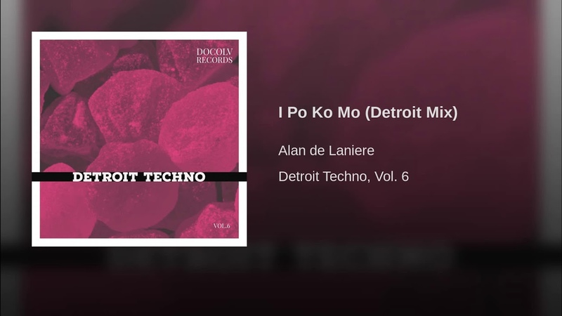I Po Ko Mo (Detroit Mix)